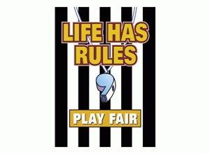 Picture of Life has Rules Play Fair Motivational Chart