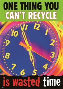 Picture of One thing you can't recycle... Motivational Chart