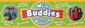 Picture of We're Buddies, Not Bullies Classroom Banner